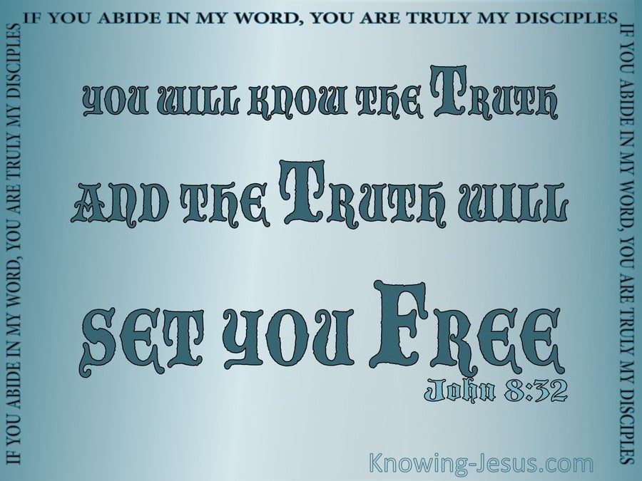 John 8:32 The Truth Shall Set You Free (aqua)