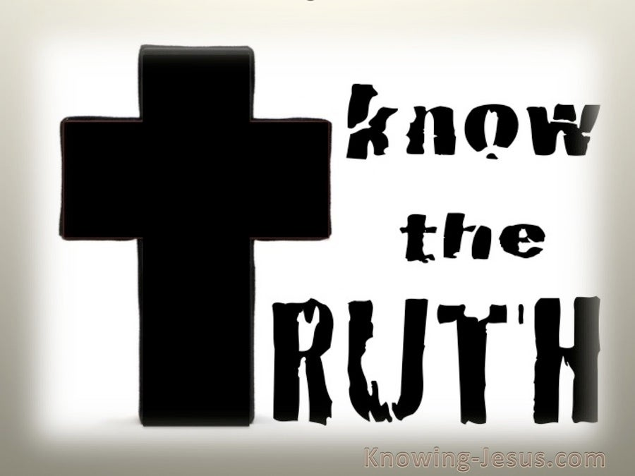 John 8:32 Know The Truth (devotional)11:21 (beige)