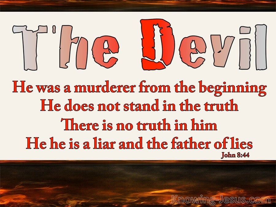 John 8:44 He Was A Murderer From The Beginning (white)