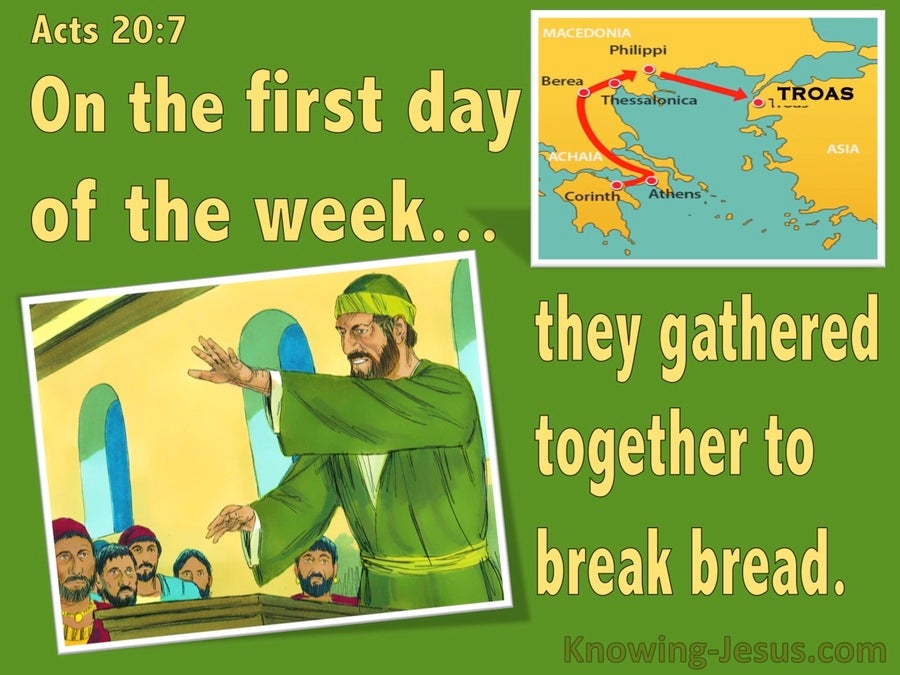 Acts 20:7 On The First Day Of The Week (green)