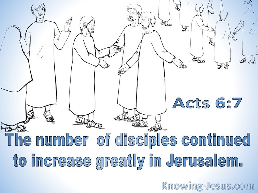 Acts 6:7 The Number of Disciples Greatly Increased (blue)