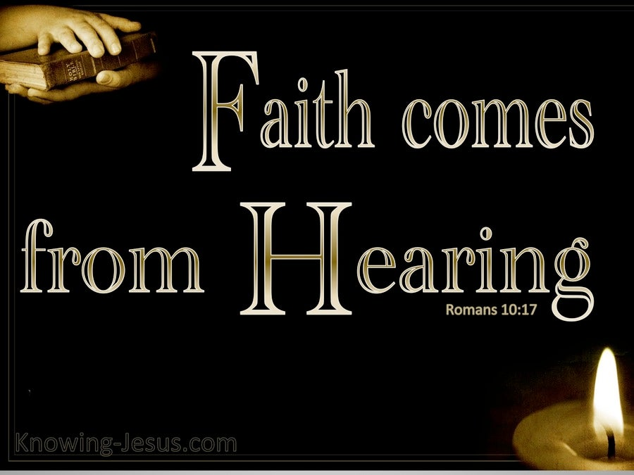 Romans 10:17 Faith Comes By Hearing (beige)