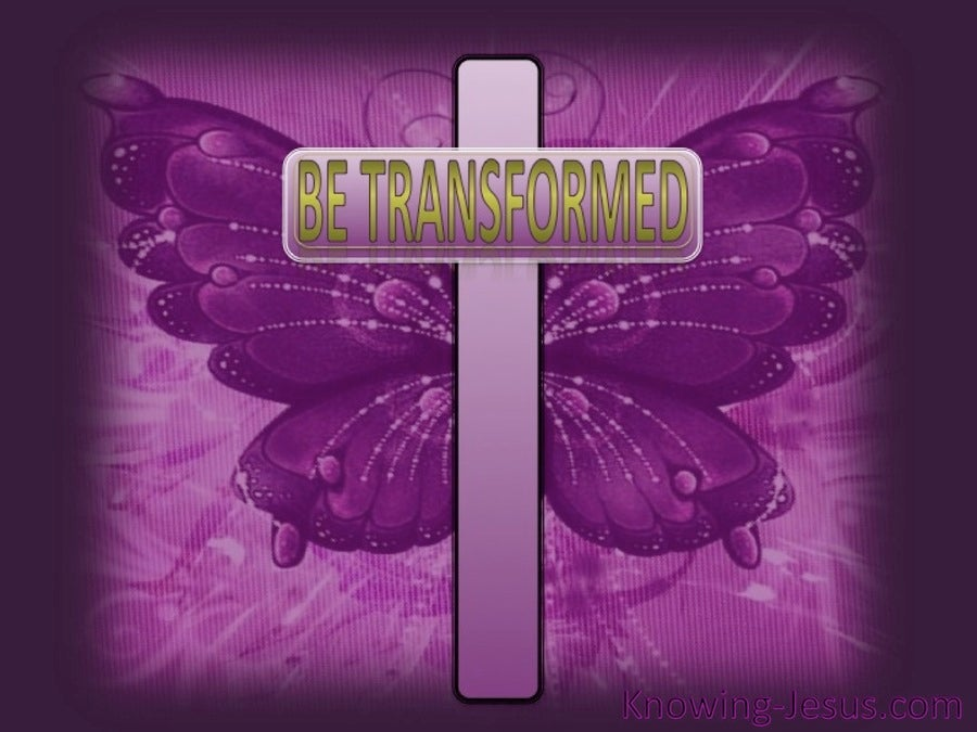Be Transformed (devotional) (purple) - Romans 12:2