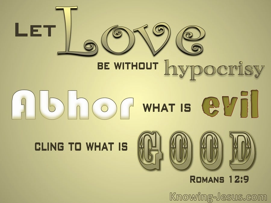Romans 12:9 Let Love Be Without Hypocrisy (gold)