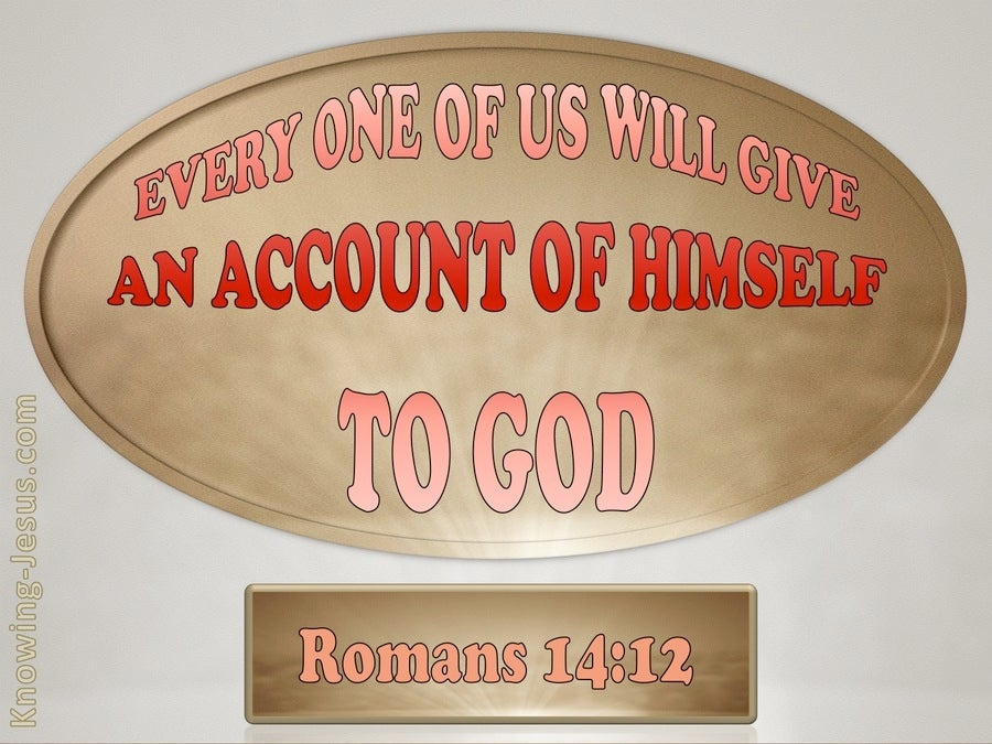 Romans 14:12 Everyone Will Give An Account (red)