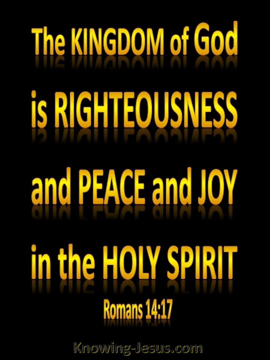 Romans 14:17 The Kingdom Of God (yellow)
