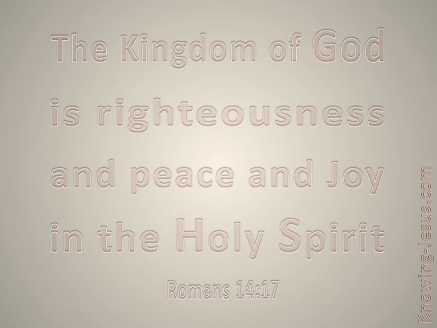 Romans 14:17 The Kingdom Of God (beige)
