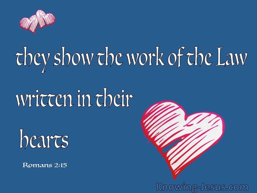 Romans 2:15 The Law Written In Their Consciences (blue)