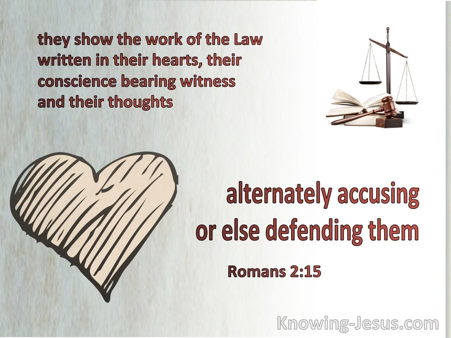Romans 2:15 The Law Written In Their Consciences (brown)
