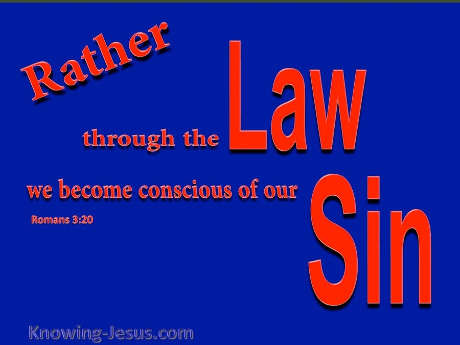 Romans 3:20 The Law Makes Us Conscious of Sin (blue)