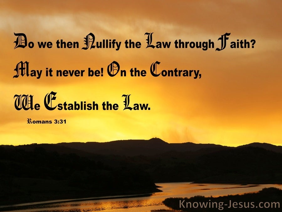 Romans 3:31 Do We Nullify The Law Through Faith (orange)