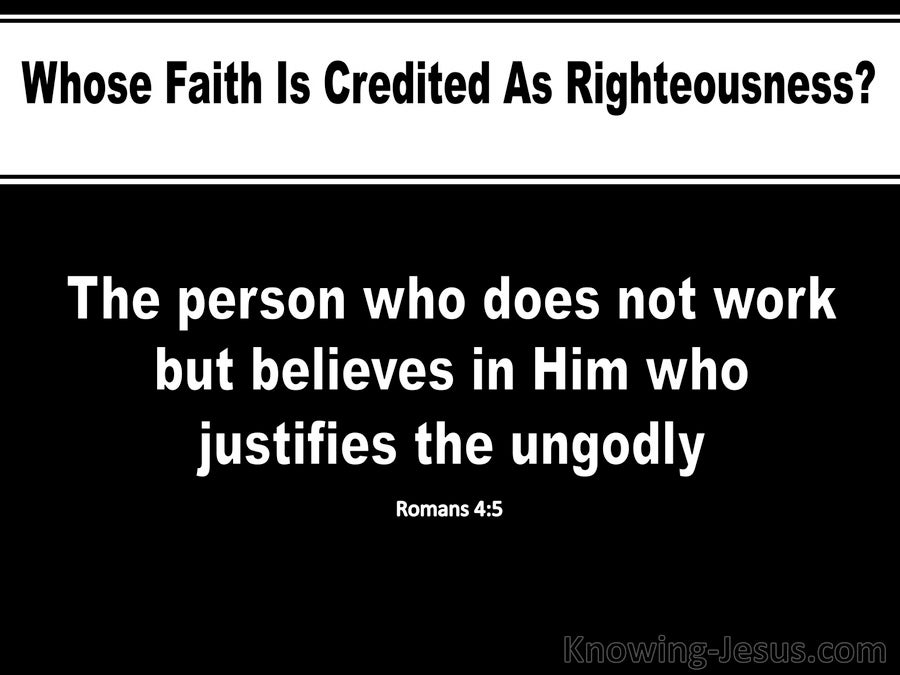 Romans 4:5 Faith Is Credited As Righteousness (black)
