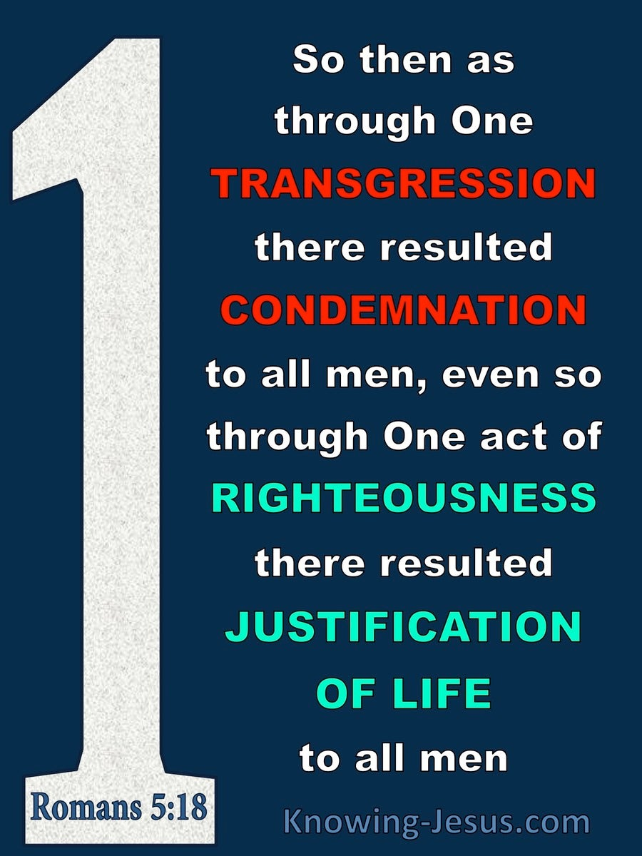 Romans 5:18 One Transgression One Act Of Righteousness (blue)