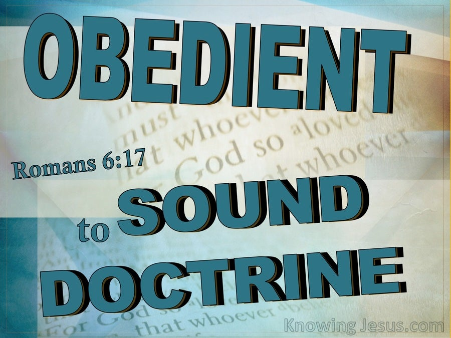 Romans 6:17 Be Obedient To Sound Doctrine (aqua)