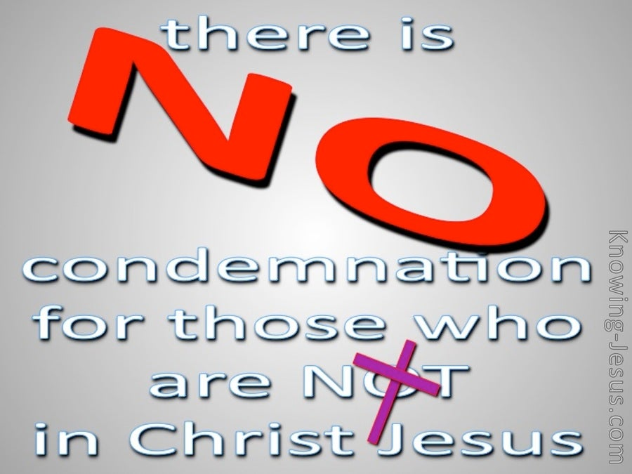 Romans 8:1 No Condemnation In Christ Jesus (gray)