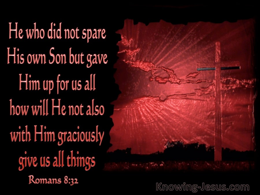 Romans 8:32 He Who Did Not Spare His Own Son (red)