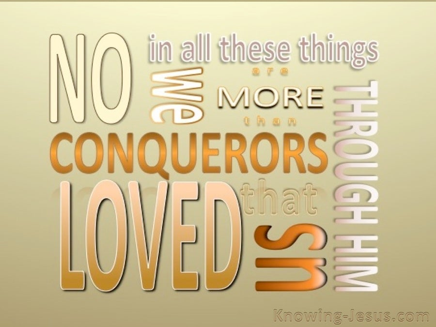 Romans 8:37 We Are More Than Conquerors (beige)
