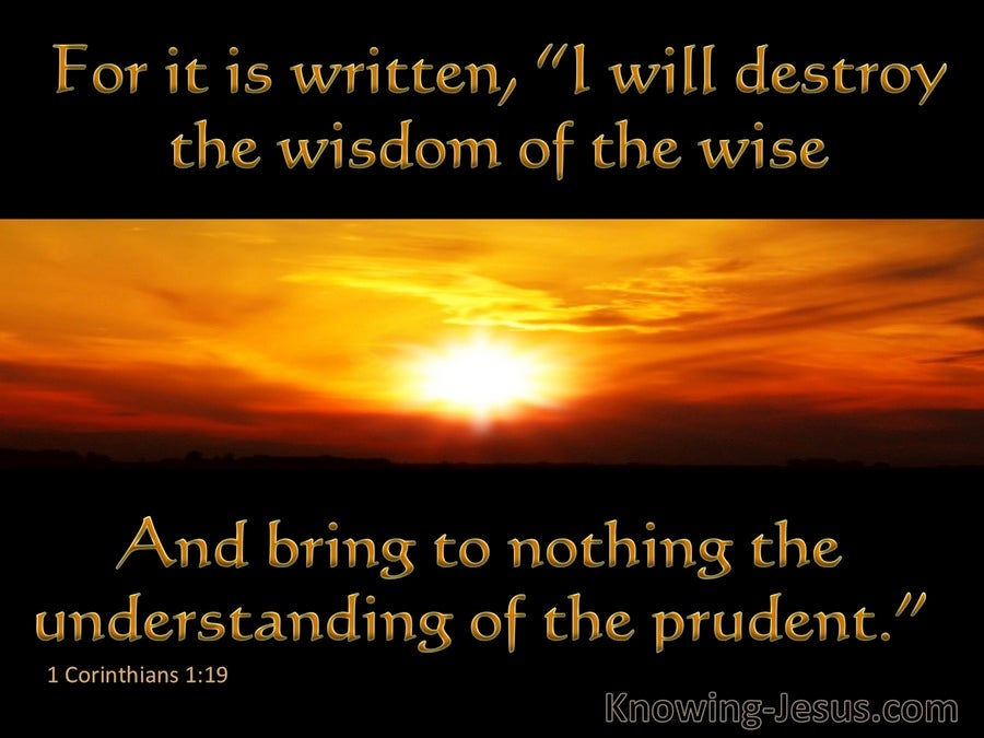 1 Corinthians 1 19 God Will Destroy The Wisdom Of The Wise Black