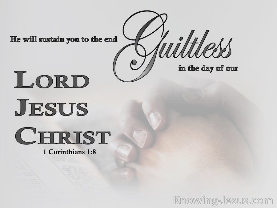 1 Corinthians 1:8 He Will Sustain You Guiltless (gray)