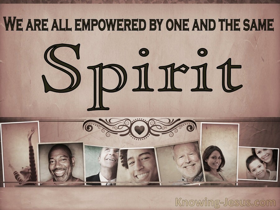 1 Corinthians 12:11 We Are All Empowered By The Same Spirit (beige)