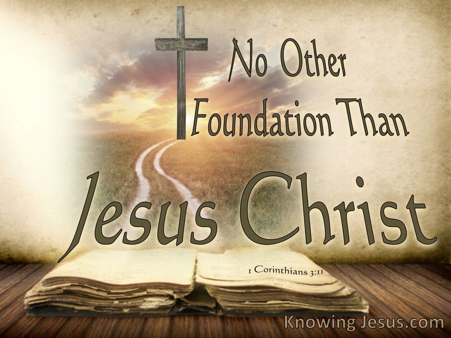 1 Corinthians 3:11 No Other Foundation Than Jesus Christ (brown)