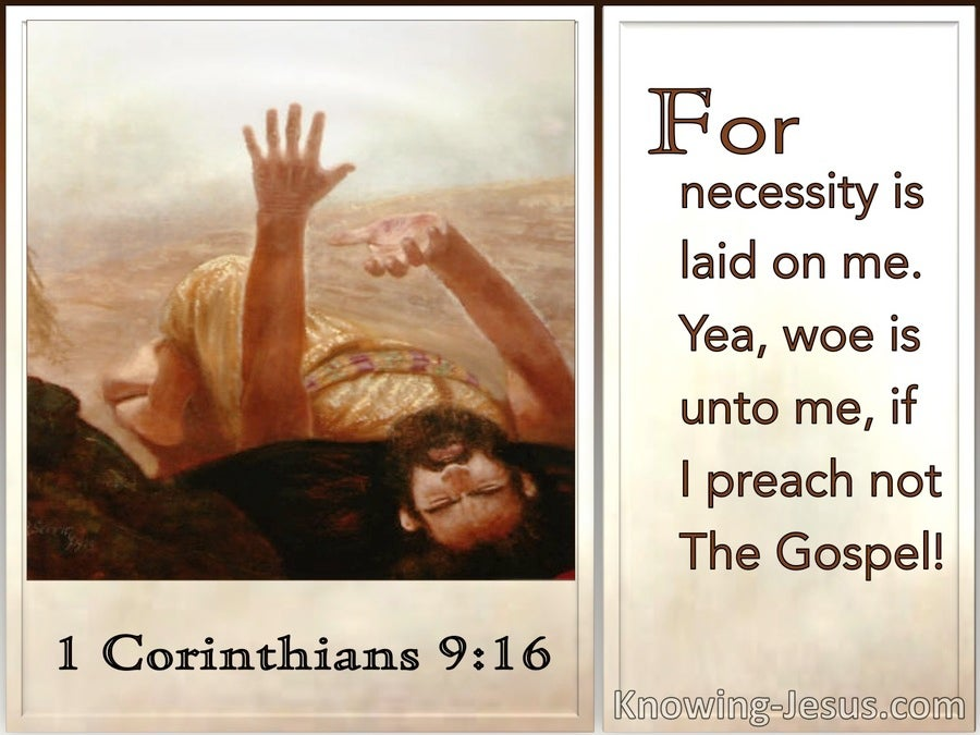 1 Corinthians 9:16 Woe Is Unto Me If I Do Not Preach The Gospel (utmost)09:29