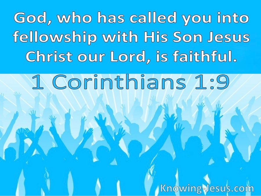 1 Corinthians 1:9 God Has Called You Into Fellowship With His Son Jesus Christ (windows)08:15