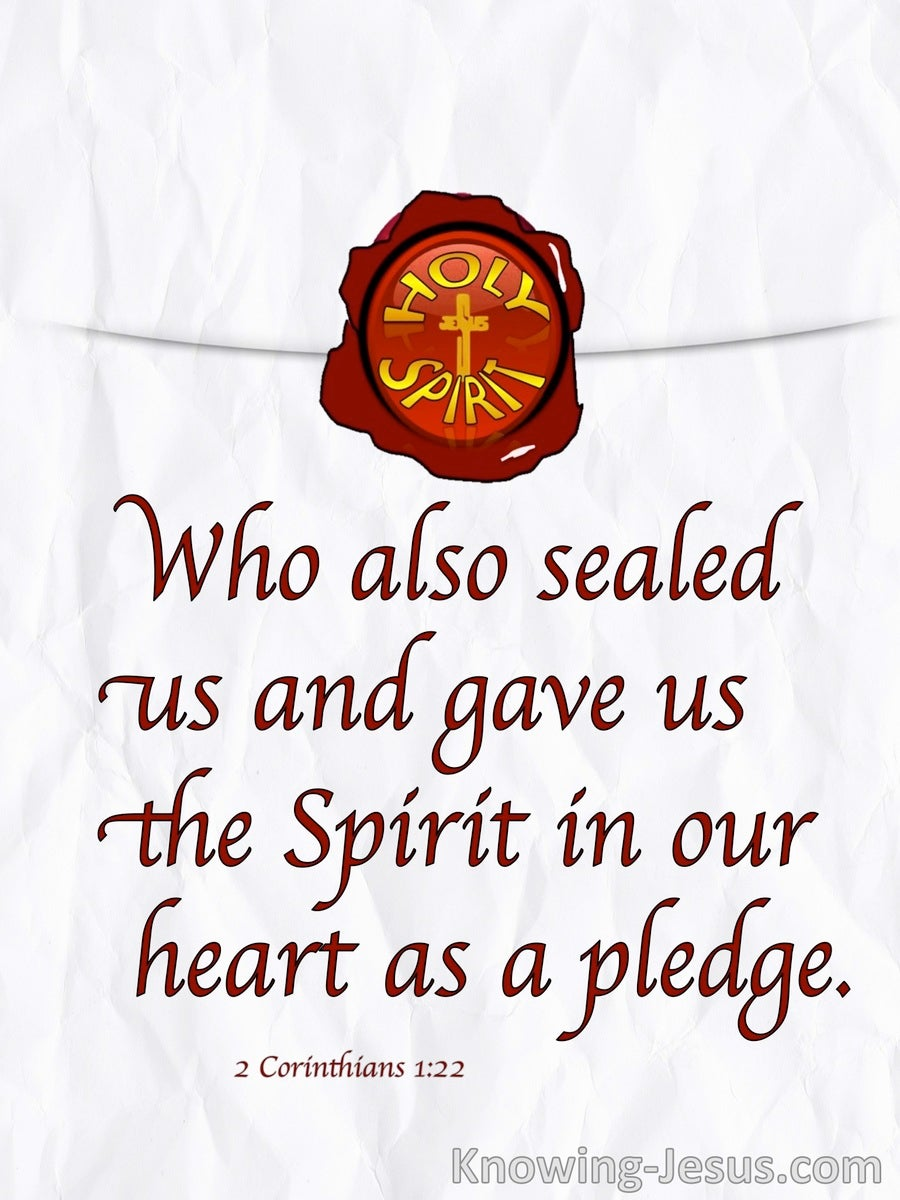 2 Corinthians 1:22 Sealed And Given The Holy Spirit (white)