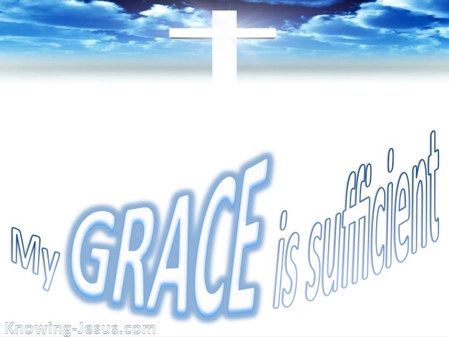 2 Corinthians 12:9 My Grace Is Sufficient (white)