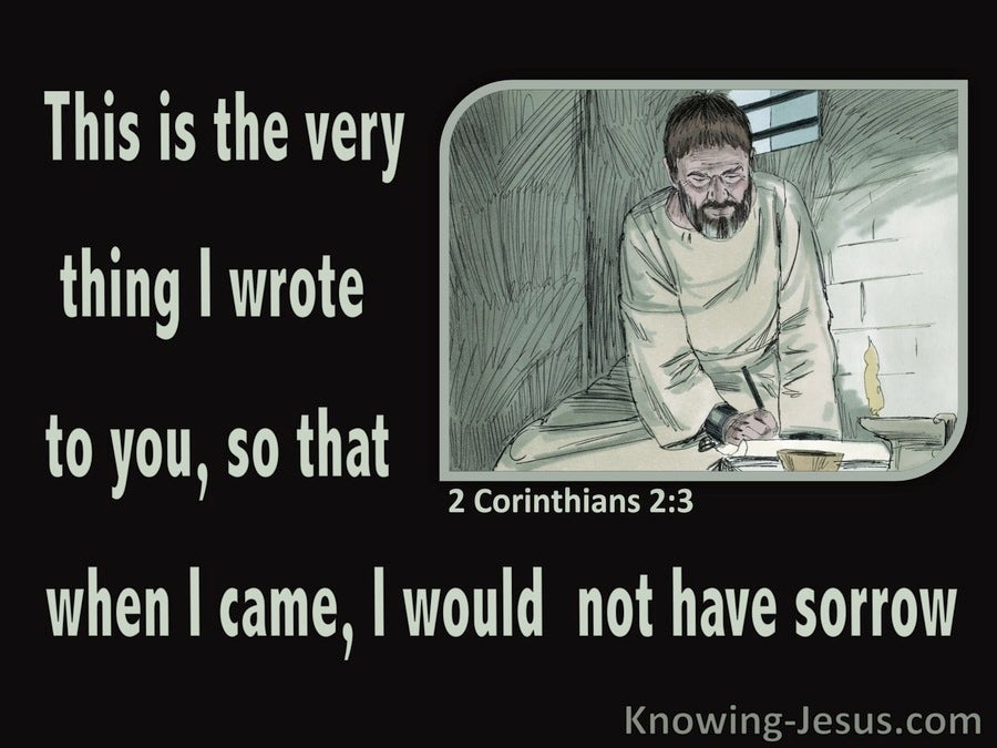 2 Corinthians 2:3 This Is What I Wrote To You (sage)