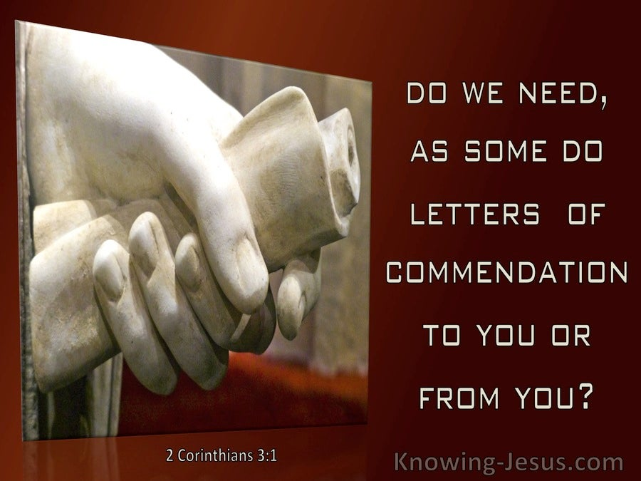 2 Corinthians 3:1  Are We Beginning To Commend Ourselves (brown)