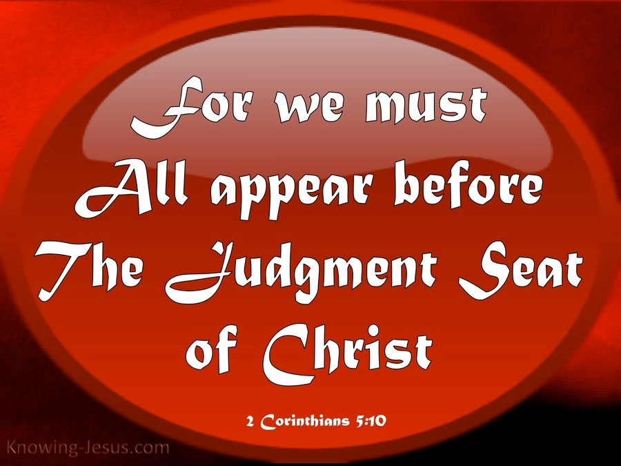 2 Corinthians 5:10 Judgement Seat Of Christ (red)
