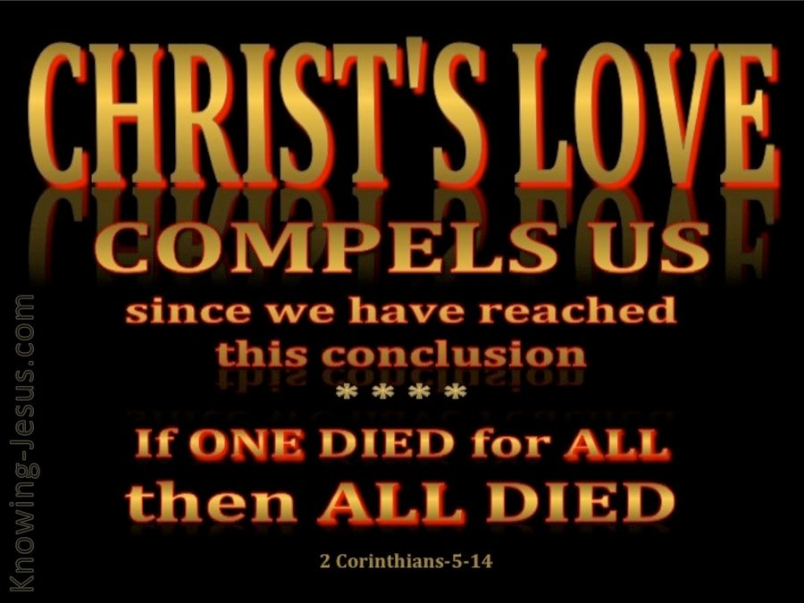 2 Corinthians 5:14 Love of Christ Compels Us (black)