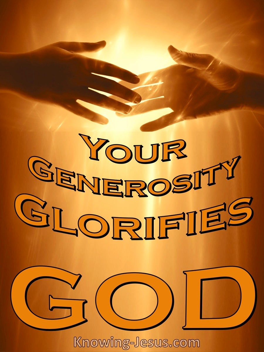 2 Corinthians 9:13 Your Liberal Contribution Glorifies God (orange)
