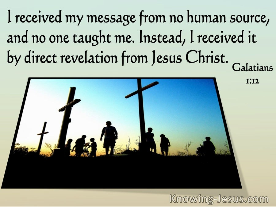 Galatians 1:12 Instead I Received By Direct Revelation From Jesus Christ (windows)07:17