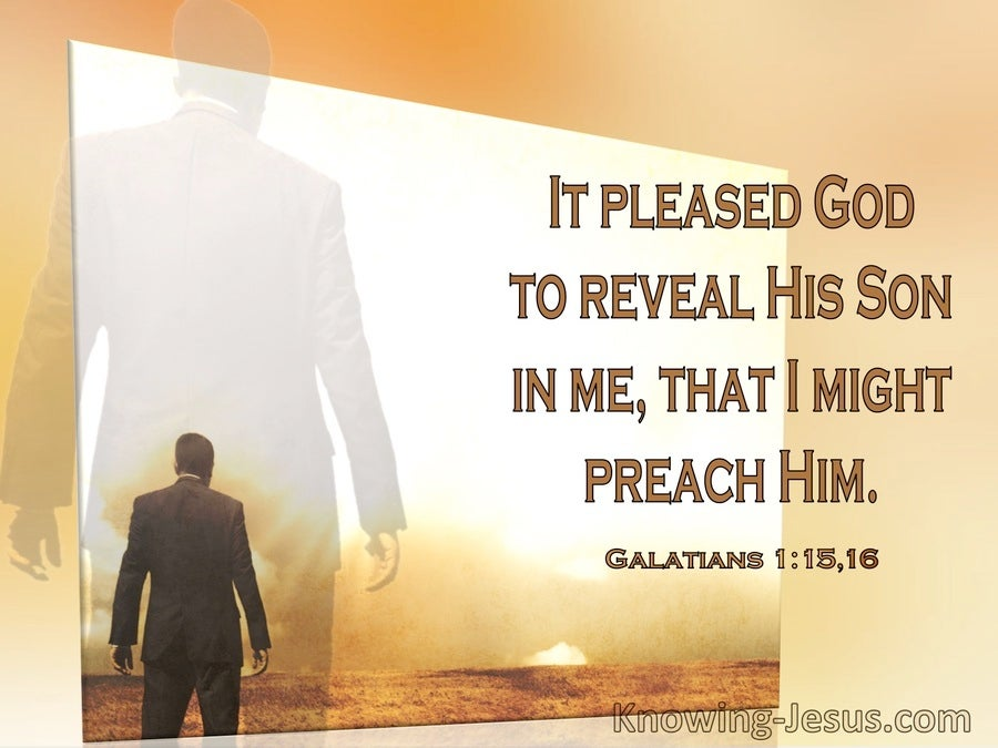 Galatians 1:16 It Pleased God To Reveal His Son In Me That I Might Preach Him (windows)03:22