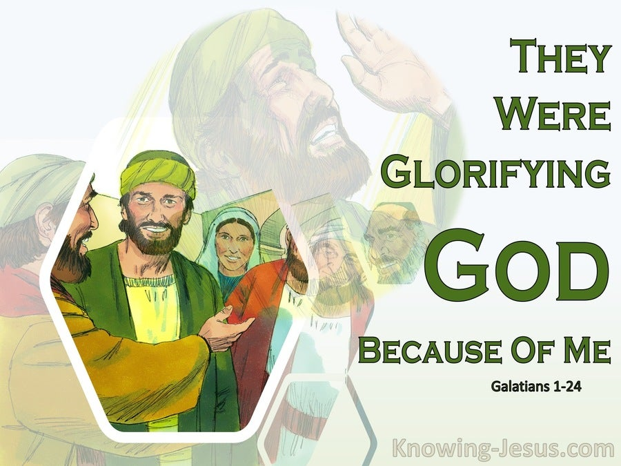 Galatians 1:24 They Were Glorifying God Because Of Me (green)