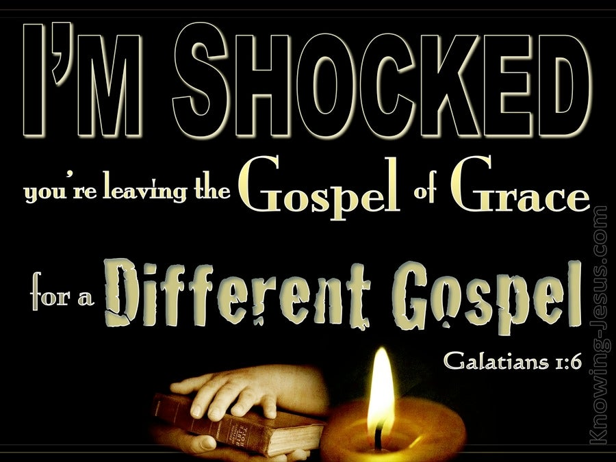 Galatians 1:6 You Are Leaving The Gospel Of Grace (black)