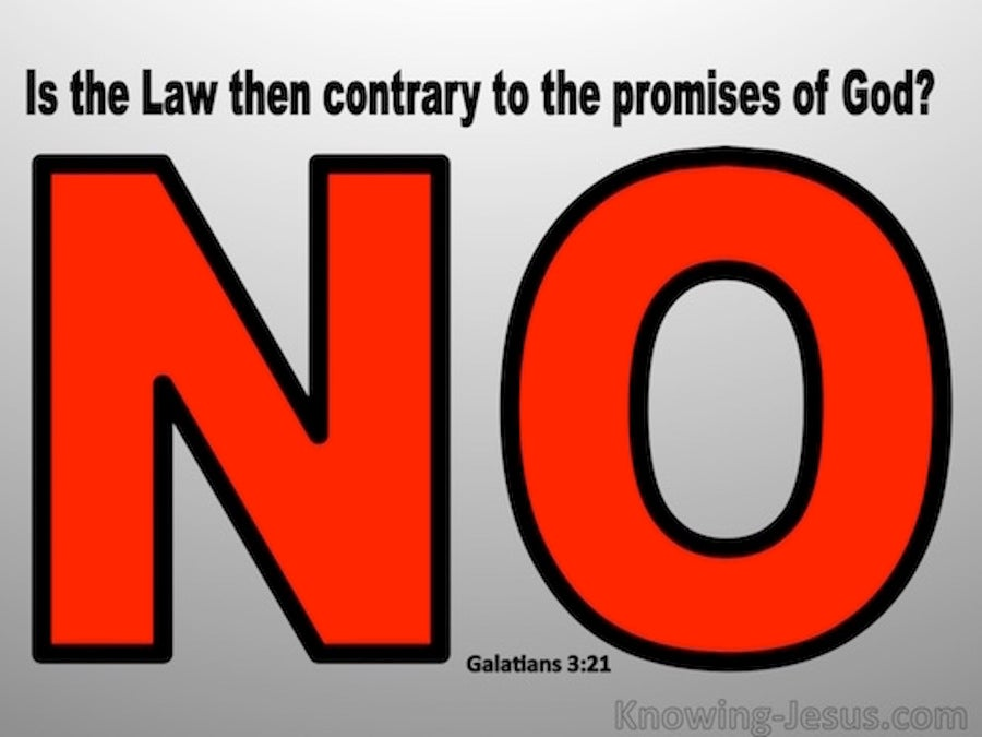 Galatians 3:21 Is The Law Contrary To God's Promises (black)