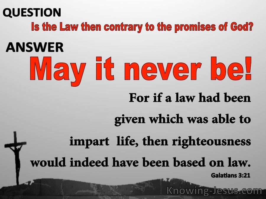 Galatians 3:21 Is The Law Contrary To God's Promises (gray)