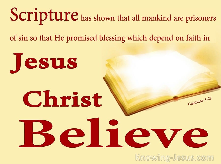 Galatians 3:22 His Promised Blessings Depend On Faith (maroon)