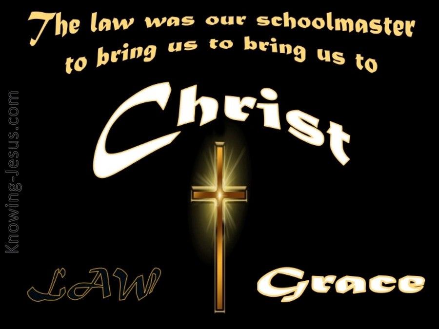 Galatians 3:24 The Law A Schoolmaster (black)