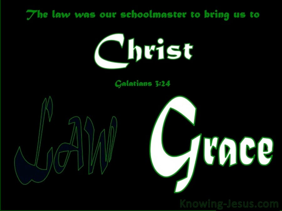 Galatians 3:24 The Law A Schoolmaster (green)