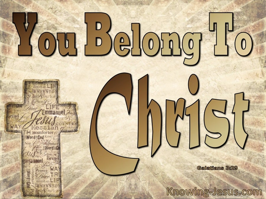 Galatians 3:29 You Belong To Christ (brown)