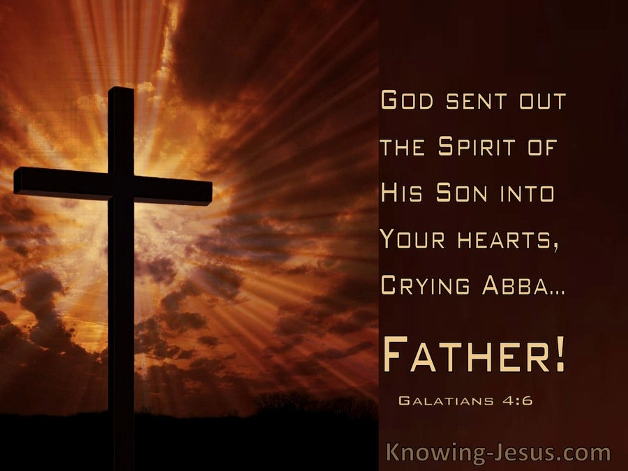 Galatians 4:6 God Send His Spirit Into Our Hearts (windows)02:09