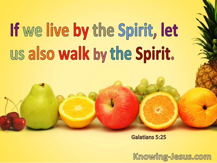 Galatians 5:25 If We Live By The Spirit Let Us Also Walk By The Spirit (windows)01:27