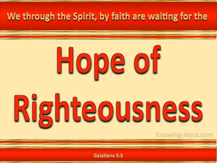 Galatians 5:5 Waiting For The Hope Of Righteousness (red)