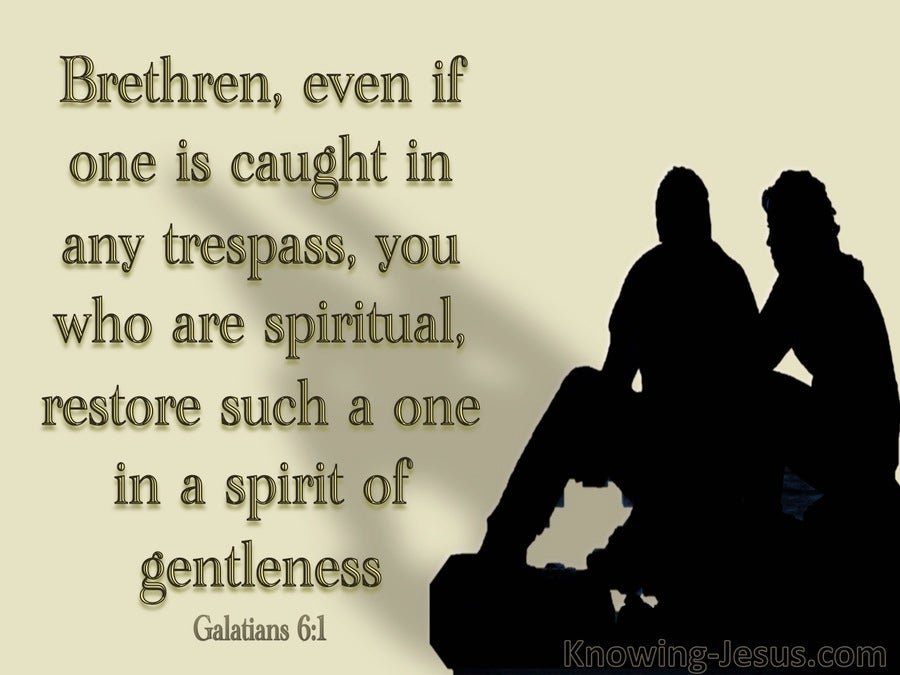 Galatians 6:1 Restore Such A One (gold)