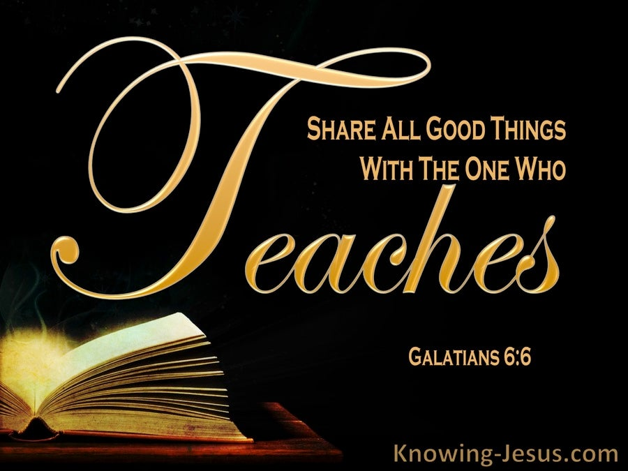Galatians 6:6 Share All Foog Things With The One Who Teaches (yellow)