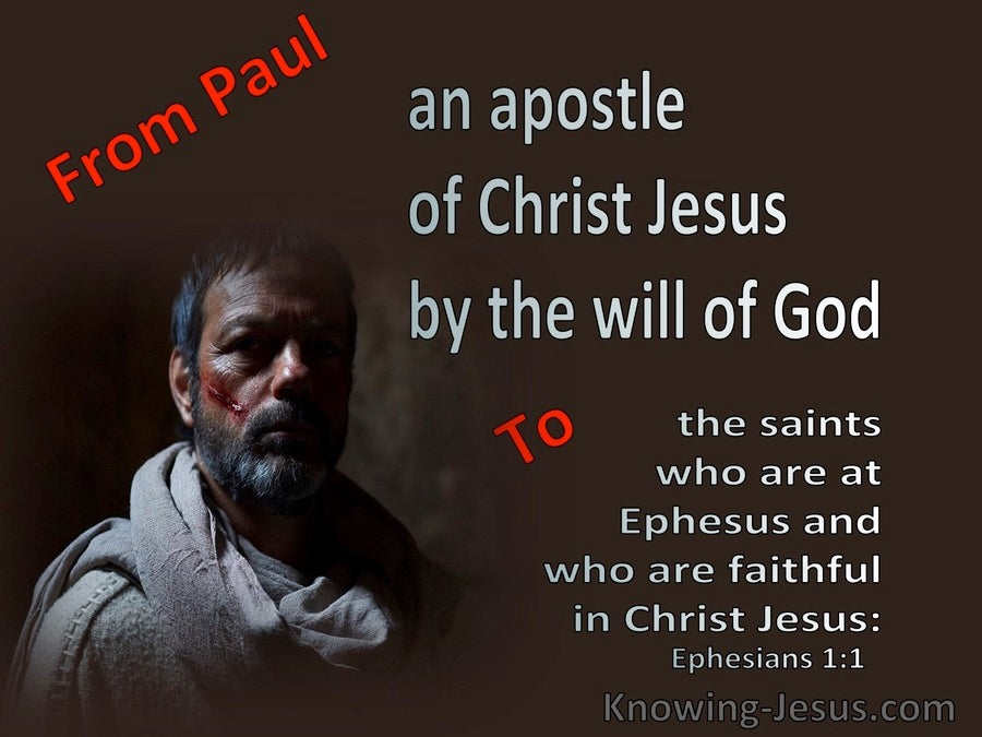 Ephesians 1:1 Paul An Apostle To The Saints In Ephesus (brown)